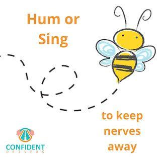 Hum or sing to reduce driving test nerves